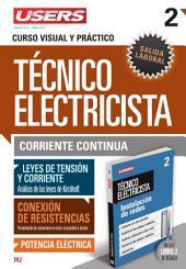 Técnico electricista 2 - Corriente continua: Curso visual y práctico