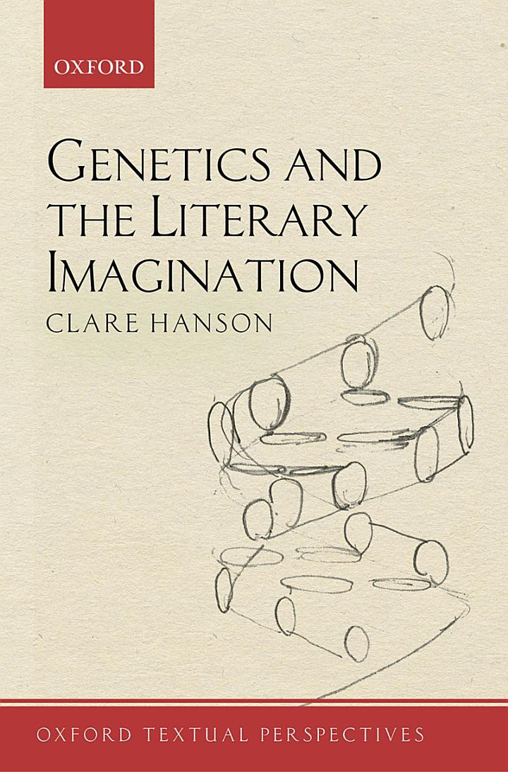 Genetics and the Literary Imagination