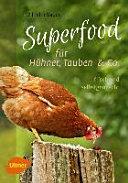 Superfood f  r H  hner  Tauben und Co  PDF