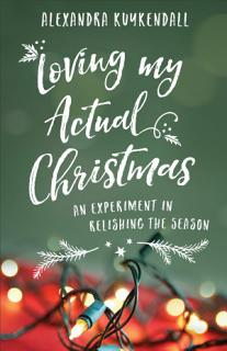 Loving My Actual Christmas Book