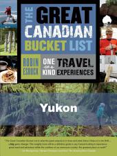 The Great Canadian Bucket List — Yukon