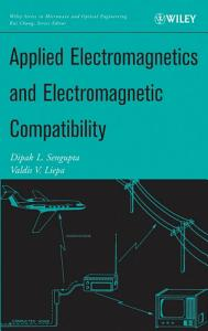 Applied Electromagnetics and Electromagnetic Compatibility PDF