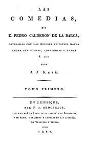 Las comedias... Publicadas y corregidas por J. J. Keil: Volumen 1