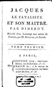 Jacques Le Fataliste Et Son Maitre: Volume1