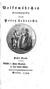 Volksmährchen: Enthält: I. Ritter Blaubart, II. Der blonde Ekbert, Band 1