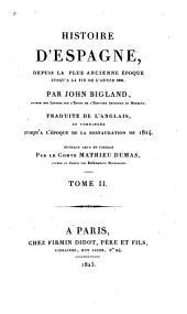Histoire d'Espagne depuis la plus ancienne époque jusqu'a la fin de l'année 1809