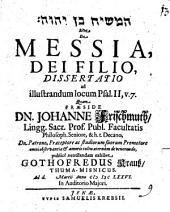 ham- Māšîaḥ ben YHWH Sive De Messia, Dei Filio, Dissertatio ad illustrandum locum Psal. II: Volume 7