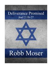 Deliverance Promised: Joel 2:18-27