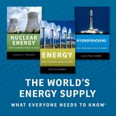 The World's Energy Supply: What Everyone Needs to Know