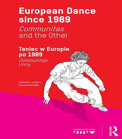 European Dance since 1989 PDF