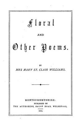 Floral and other poems