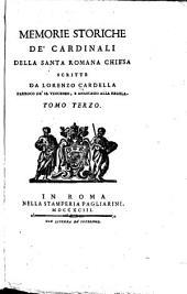 Memorie storiche de cardinali della Santa romana chiesa ...