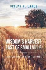 Wisdom's Harvest East of Smallville