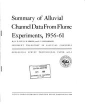 Summary of Alluvial Channel Data from Flume Experiments, 1956-61
