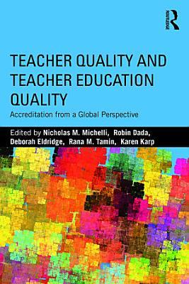 Teacher Quality and Teacher Education Quality PDF