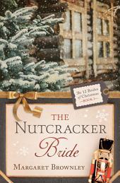 The Nutcracker Bride