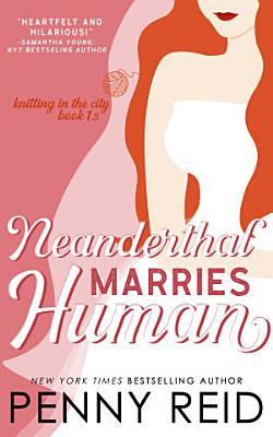 Neanderthal Marries Human