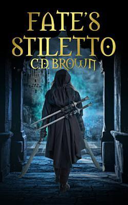 Fate s Stiletto