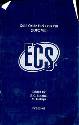 Solid Oxide Fuel Cells VIII