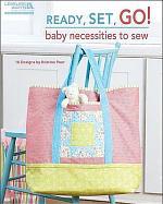 Ready, Set, Go! Baby Necessities to Sew