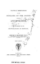 Practical observations on the diseases of the joints