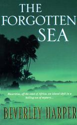 The Forgotten Sea Book PDF