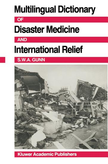 Multilingual Dictionary Of Disaster Medicine And International Relief PDF
