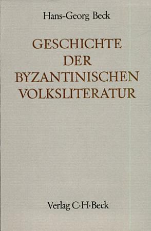Geschichte der byzantinischen Volksliteratur PDF