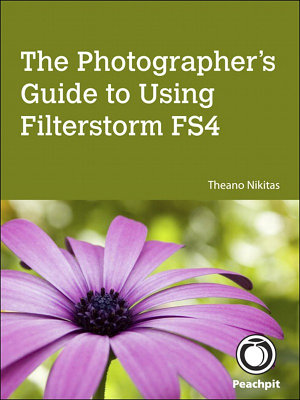 The Photographer s Guide to Using Filterstorm FS4