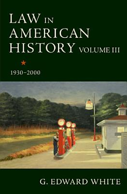 Law in American History  Volume III PDF