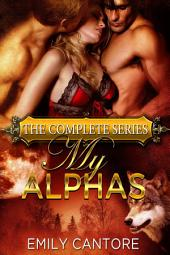 My Alphas: The Complete Series
