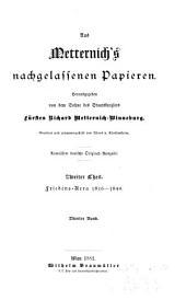 Aus Metternich's nachgelassenen Papieren: Friedens-aera, 1816-1848