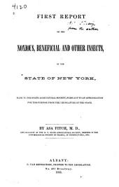 First report on the noxious, beneficial and other insects, of the state of New York: made to the State Agricultural Society, pursuant to an appropriation for this puropse from the legislature of the state ...