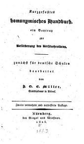 Kurzgefaßtes homonymisches Handbuch: Ein Beytrag zur Beförderung des Rechtschreibens