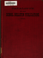 Catalogue of the School Bulletin Publications ...