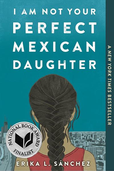 Download I Am Not Your Perfect Mexican Daughter Book
