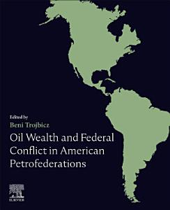 Oil Wealth and Federal Conflict in American Petrofederations