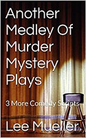 Another Medley Of Murder Mystery Plays PDF