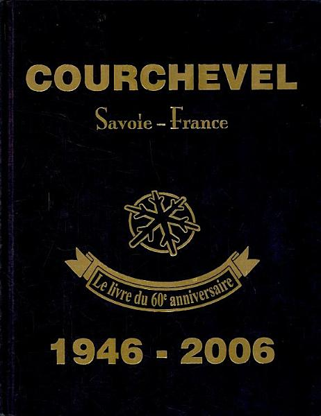 Download Courchevel 1946 2006 Book