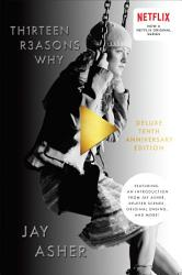 Thirteen Reasons Why 10th Anniversary Edition Book PDF