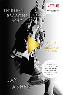Thirteen Reasons Why 10th Anniversary Edition Book