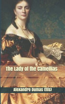 The Lady of the Camellias PDF