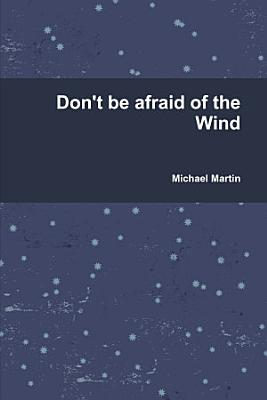 Don t be afraid of the Wind PDF