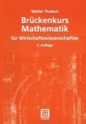 Brückenkurs Mathematik für Wirtschaftswissenschaftler: Ausgabe 5