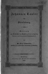 Johannes Tauler von Straßburg: Beitrag zur Geschichte der Mystik und des religiösen Lebens im vierzehnten Jahrhundert