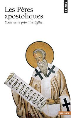 Les Peres Apostoliques