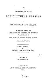 On the condition of the agricultural classes of Great Britain and Ireland