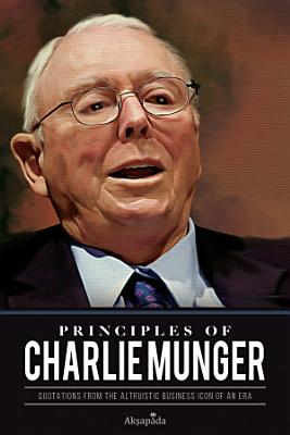 PRINCIPLES OF CHARLIE MUNGER