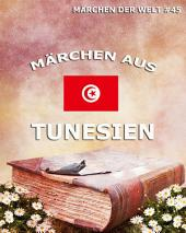 Märchen aus Tunesien (Märchen der Welt)