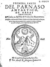 Primera parte del Parnaso Antartico, de obras amatorias: con las 21 Epistolas de Ovidio, i el in Ibin, en tercetos...